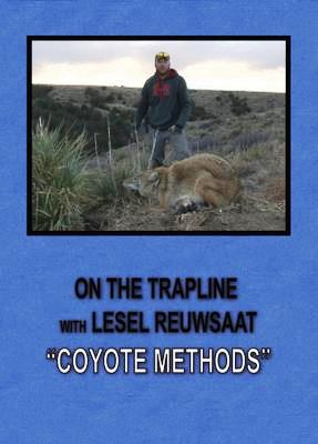 """On the Trapline with Lesel Reuwsaat """"Coyote Methods"""" DVD #8054715"""